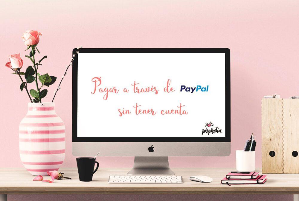 Pagar a través de PayPal sin tener cuenta de Paypal